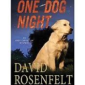 One Dog Night | David Rosenfelt
