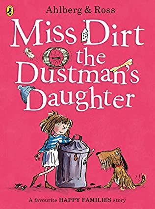 book cover of Miss Dirt the Dustman\'s Daughter