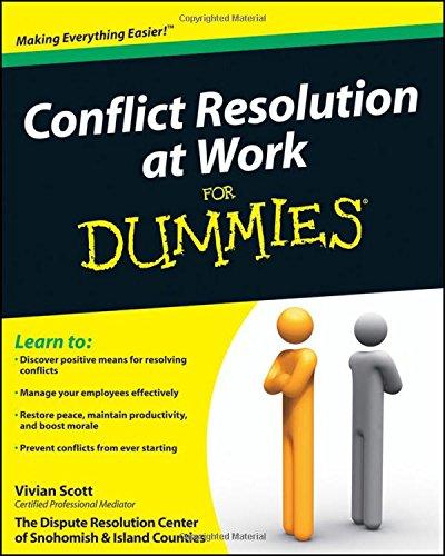 Conflict Resolution at Work For Dummies [Vivian Scott] (Tapa Blanda)