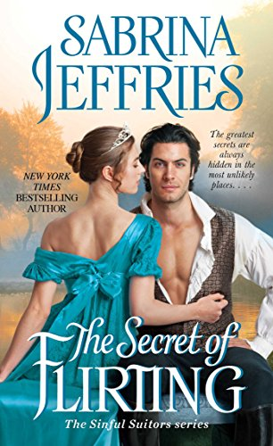 The Secret of Flirting (The Sinful Suitors Book 5) by [Jeffries, Sabrina]