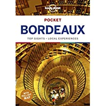 Lonely Planet Pocket Bordeaux 1st Ed.: 1st Edition