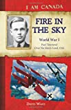 I Am Canada: Fire in the Sky: World War I, Paul Townend, Over No Man's Land, 1916