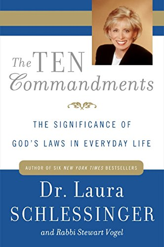 The Ten Commandments by Laura Schlessinger and Stewart Vogel