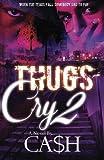 Thugs Cry 2 (Volume 2)