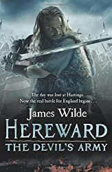Hereward: The Devil's Army by Wilde, James First edition (2012)