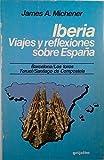 img - for Iberia: Viajes y reflexiones sobre Espana book / textbook / text book