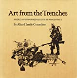 Art from the Trenches, Alfred Emile Cornebise, 0890963495