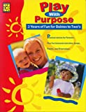 Play with Purpose Babies to Two's, Theodosia Sideropoulos Spewock, 1552542270