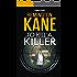 To Kill A Killer (A Tanner Novel Book 16)