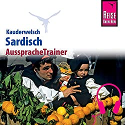 Sardisch (Reise Know-How Kauderwelsch AusspracheTrainer)