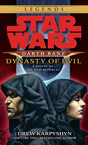 Dynasty of Evil (Star Wars: Darth Bane, Book 3)]()