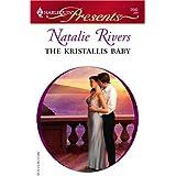 The Kristallis Baby: A Billionaire and Virgin Romance (Greek Tycoons Book 0)