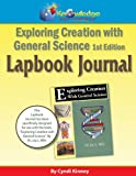 Apologia Exploring Creation with General Science 1st Edition Lapbook Journal, Cyndi Kinney, 1616251190