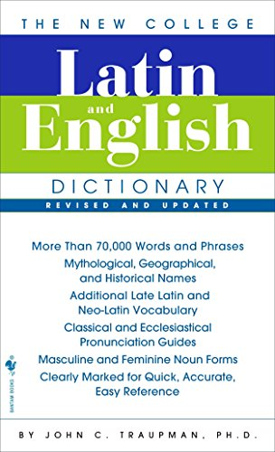 The Bantam New College Latin & English Dictionary...