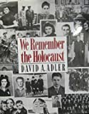 We Remember the Holocaust, David A. Adler, 0805004343