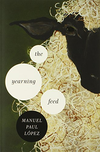 The Yearning Feed (ND Ernest Sandeen Prize Poetry)