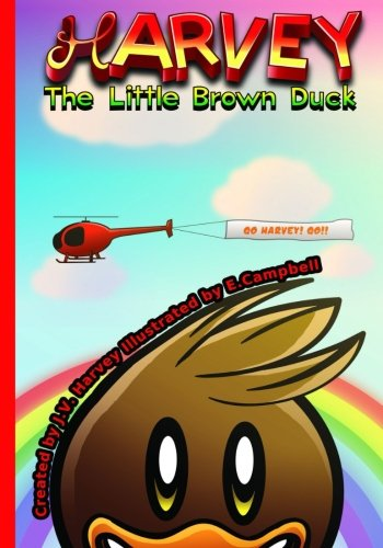 Harvey The Little Brown Duck 2017: You Can Do It! (Volume 1)