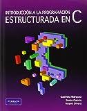 Introduccion A La Programacion Estructurada En C