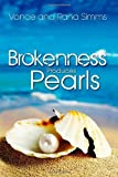 Brokenness Produces Pearls, Vance Simms and Rana Simms, 0985569972