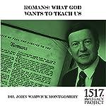 Romans | John Warwick Montgomery