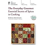 The Great Courses: The Everyday Gourmet: Essential Secrets of Spices in Cooking
