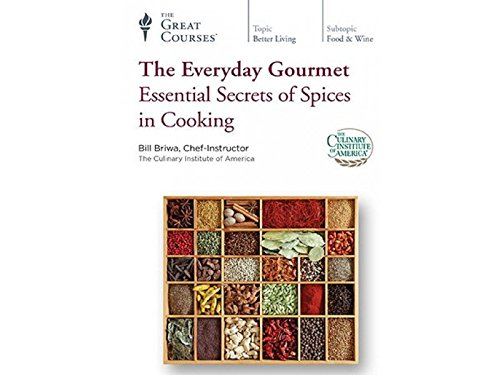The Everyday Gourmet: Essential Secrets of Spices in Cooking (Best College Courses For The Future)