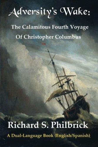 Download Adversity's Wake: The Calamitous Fourth Voyage of Christopher Columbus PDF
