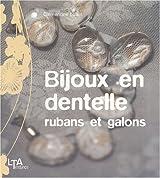 Bijoux en dentelle, rubans et galons