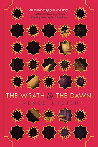 """The Wrath and the Dawn"" av Renée Ahdieh"