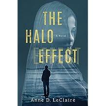 The Halo Effect: A Novel