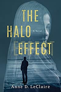 The Halo Effect: A Novel