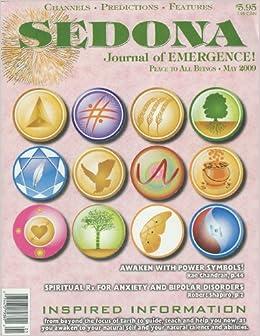 Sedona: Journal of Emergence (May 2009) Dismantle Old