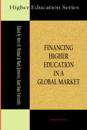 Financing Higher Education in a Global Market (Higher Education Series)
