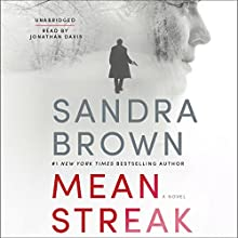Mean Streak Audiobook by Sandra Brown Narrated by Jonathan Davis