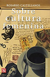SOBRE CULTURA FEMENINA par Castellanos