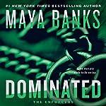 Dominated: The Enforcers, Book 2 | Maya Banks
