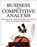 img - for Business and Competitive Analysis: Effective Application of New and Classic Methods by Craig S. Fleisher (2007-03-09) book / textbook / text book