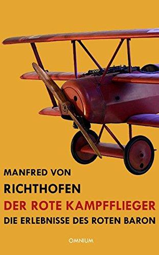 Der rote Kampfflieger: Die Erlebnisse des Roten Baron