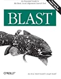 img - for Blast 1st edition by Ian Korf, Mark Yandell, Joseph Bedell (2003) Paperback book / textbook / text book