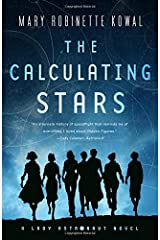 The Calculating Stars: A Lady Astronaut Novel Paperback