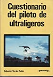 img - for Cuestionario del Piloto de Ultraligeros (Spanish Edition) book / textbook / text book