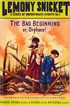 The Bad Beginning (Series of Unfortunate Events) by Lemony Snicket (2008-08-11)