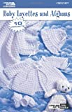 Baby Layettes and Afghans  (Leisure Arts #75027)
