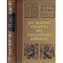 Les grandes enigmes des civilisations disparues, tome 3, la prehistoire et les origines de l'homme, les megalithes et les pierres mysterieuses