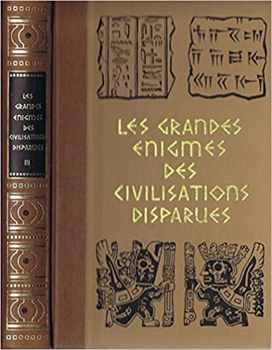 Lire Les grandes enigmes des civilisations disparues, tome 3, la prehistoire et les origines de l'homme, les megalithes et les pierres mysterieuses pdf