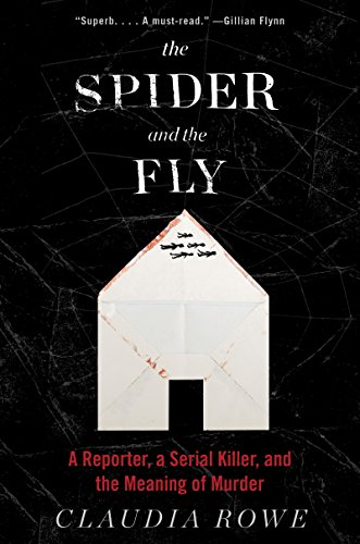 The Spider and the Fly: A Writer, a Murderer and a Story of Obsession cover