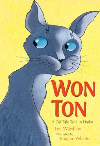 (Won Ton: A Cat Tale Told in Haiku)