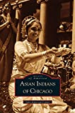 img - for Asian Indians of Chicago book / textbook / text book