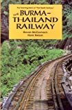 The Burma-Thailand Railway, Nelson, Hank and McCormack, Gavan, 1863735771
