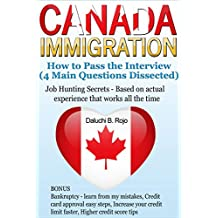 Canada Immigration: How to Pass the Interview (4 Main Questions Dissected)